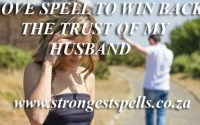 Love spell to win back the trust of my husband