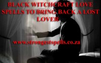 Black witchcraft love spells to bring back a lost lover