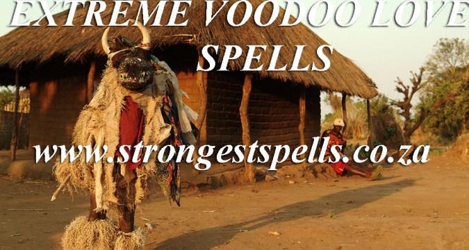Extreme voodoo love spells