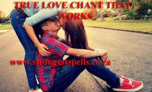 True love chant that works