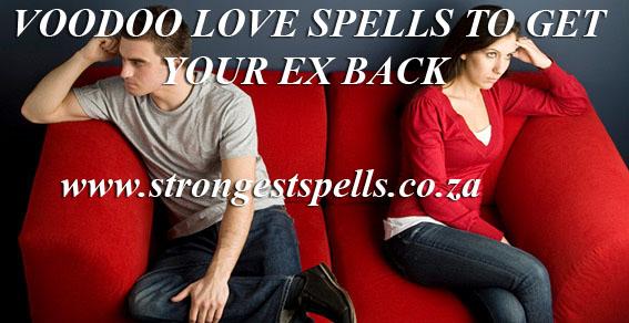 Voodoo love spells to get your ex back
