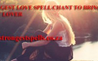 Strongest love spell chant to bring back a lost lover