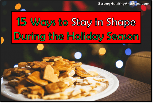 In this guide you will find 15 simple strategies to stay in shape during the holiday season.In this guide, I will show you how to write a new year's resolution list and actually stick with it! For more health articles and lifestyle guides, visit http://StrongHealthyAndFree.com