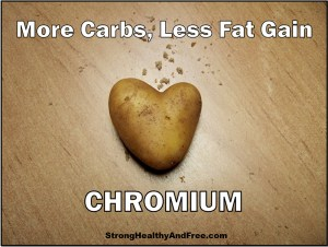 Learn how supplementation with chromium can help you eat more carbs and gain less fat as part of a complete nutritional and exercise program.