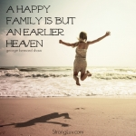 <p>A happy family is but an earlier heaven! #family</p>