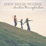 The Junior Ranger Program – Education thru Exploration