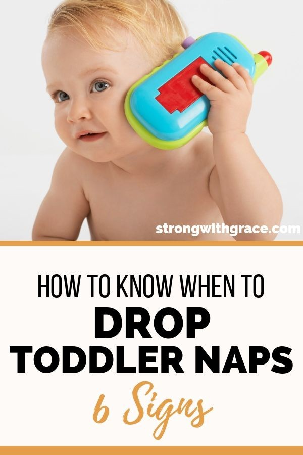 How To Know When To Drop Toddler Naps: 6 Signs - Strong ...