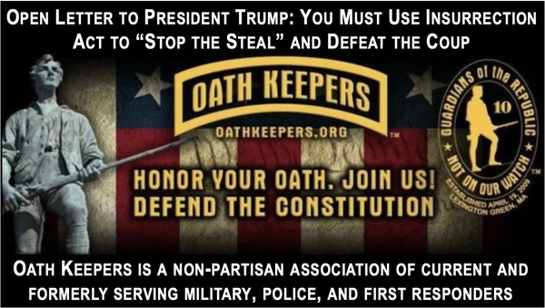 Oath Keepers Call on President to Invoke Insurrection Act NOW
