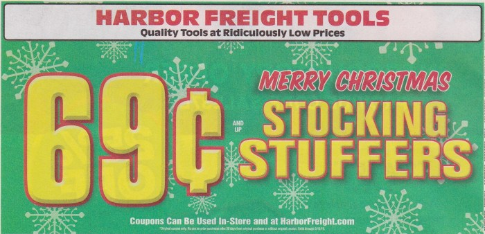 Harbor Freight Christmas Eve Hours.Harbor Freight 69 Cent Stocking Stuffer Coupons Expires 3