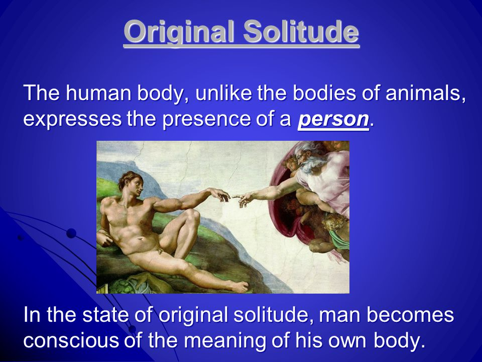 Original solitude