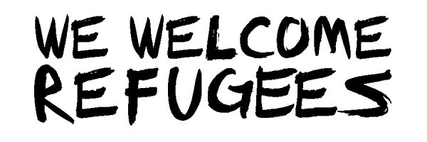 We Welcome Refugeees