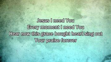 Jesus I Need You Hillsong