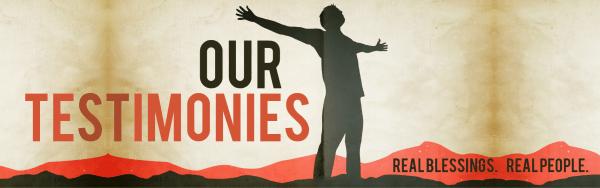 Our Testimonies