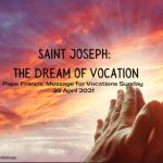 Pope Francis - 2021 WORLD DAY OF VOCATIONS