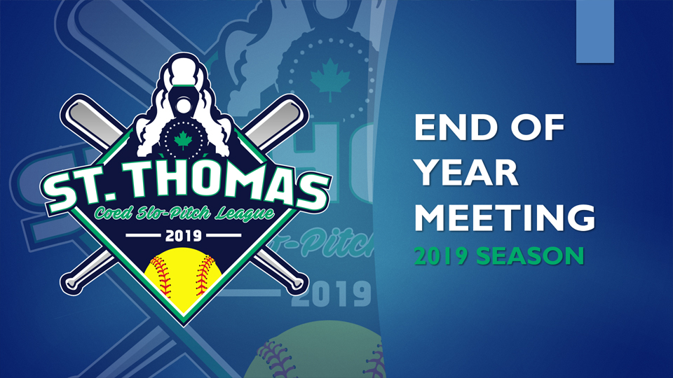 2019 End of the Season Meeting