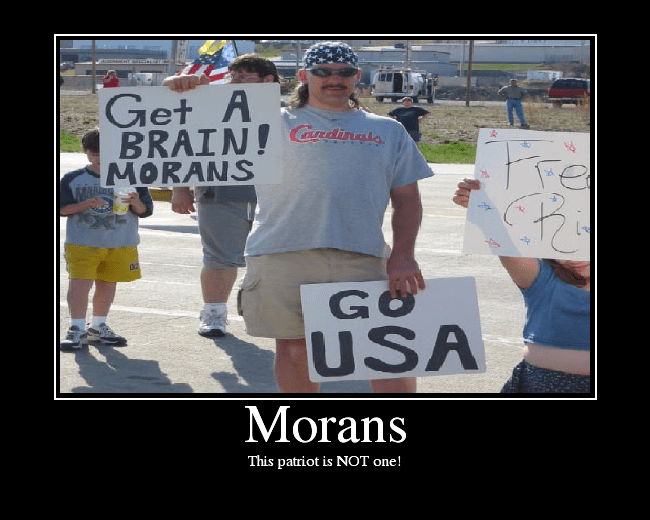 """A MORON COMPLAINING ABOUT """"MORANS"""""""