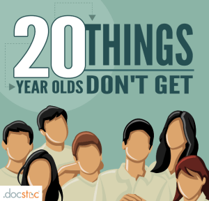 20 things 20-year-olds don't get