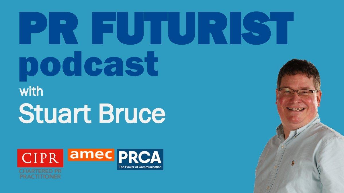 PR Futurist podcast with Stuart Bruce cover art