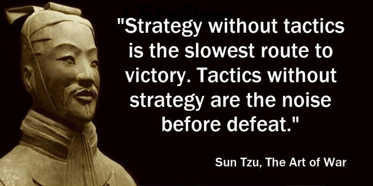Sun Tzu quote for PR strategy vs PR tactics