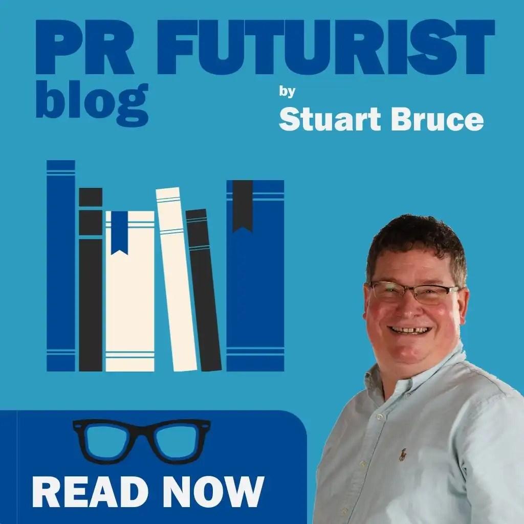 PR Futurist blog by Stuart Bruce banner