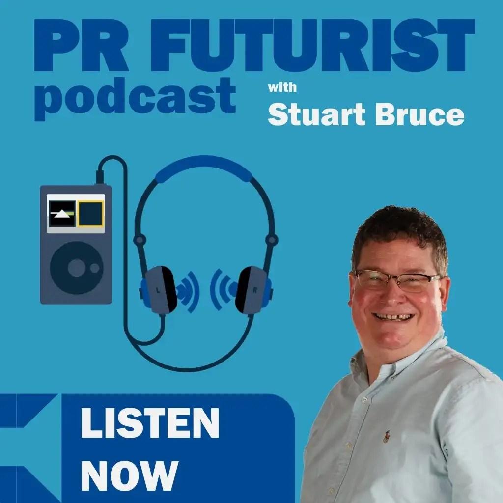 PR Futurist podcast with Stuart Bruce banner