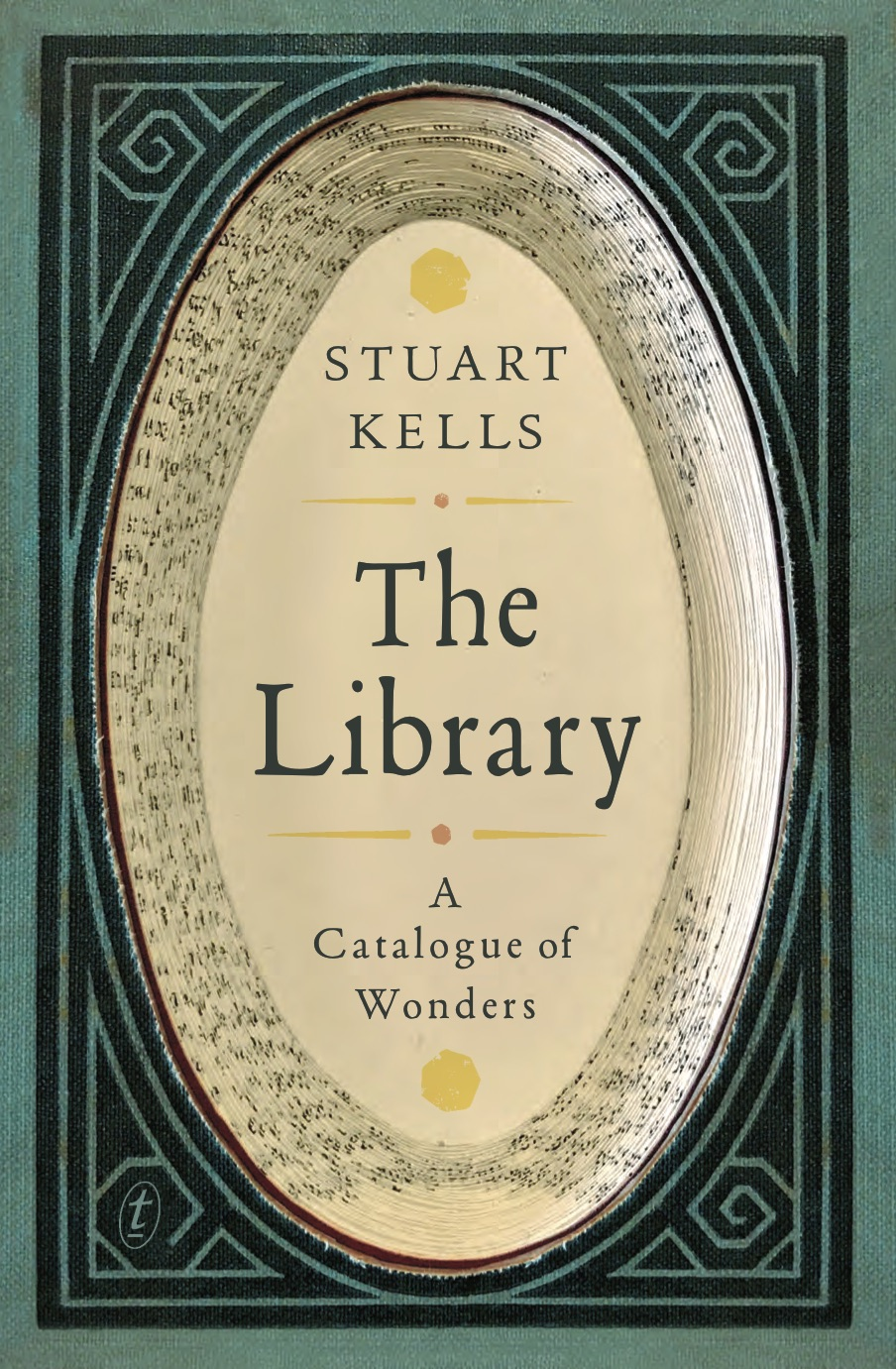 Stuart Kells | The Library: A Catalogue of Wonders