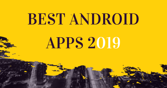 Best Android Apps 2019