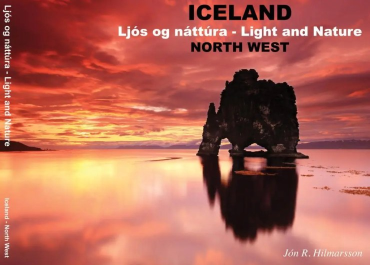 "The front cover of the second book ""Light and Nature of the North West"" published in 2013 features Hvítserkur."