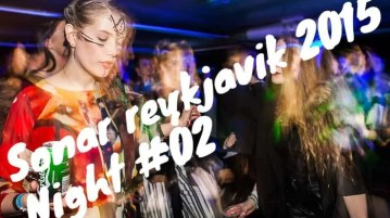 Sonar Reykjavik 2015 Music Festival Night 2