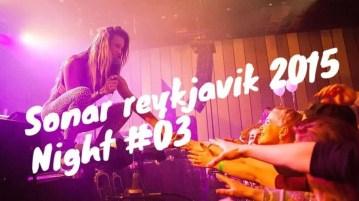 Third night of Sonar Reykjavik 2015