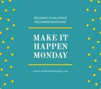 Make It Happen Monday- Read Harder 2020 Recommendations Part 2