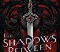 The Reading Room– The Shadows Between Us