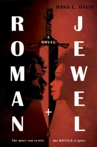 Blog Tour– Roman and Jewel by Dana L. Davis