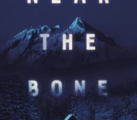 The Reading Room– Near the Bone by Christina Henry