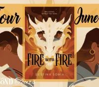 Blog Tour– Fire With Fire by Destiny Soria