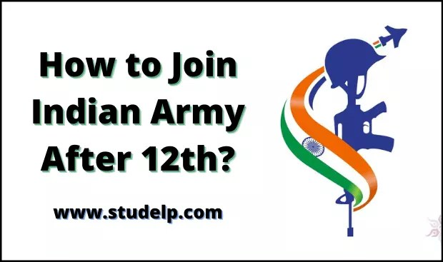 how to Join Indian Army after 12th