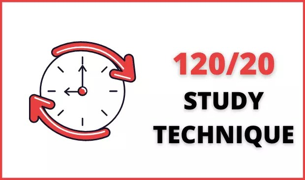 120/20 STUDY TECHNIQUE
