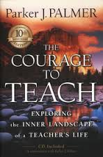 The Courage to Teach, by Parker J. Palmer