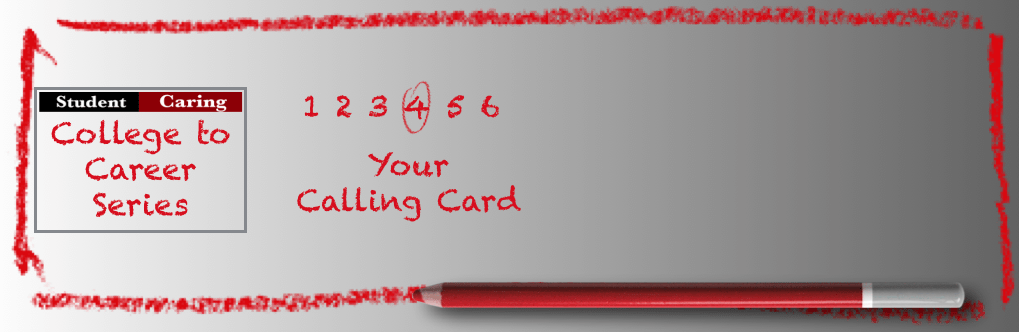 SC 79 #4 College to Career – Your Calling Card