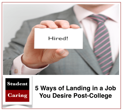 5 Ways of Landing in a Job You Desire Post-College
