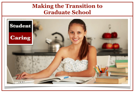 Transition to Graduate School | Student Caring