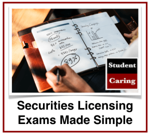 Student Caring | Securities Licensing Exams Made Simple