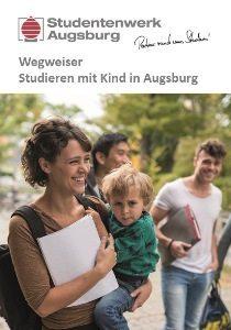 Cover Broschüre Studieren mit Kind in Augsburg