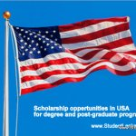 Scholarship oppertunities in USA for degree and post-graduate programs