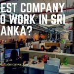 How to select Best company to work in Sri Lanka?
