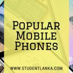 Popular Mobile Phones used in Sri Lanka