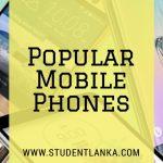 Popular Moible phones in Sri Lanka