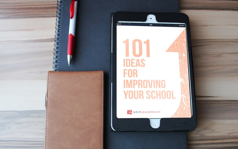Free Resource: 101 Ideas for Improving Your School
