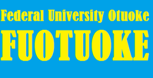 Approved Federal University Otuoke, FUOTUOKE Cut off mark for all course and departmental JAMB Cut off point