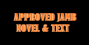 Image showing the name of Compulsory JAMB Approved Novel recommended for 2021